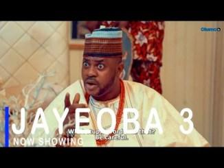 Jayeoba 3 Latest Yoruba Movie 2021 Drama