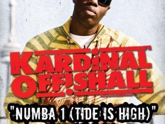 Kardinal Offishall – Numba 1 (Tide is High)