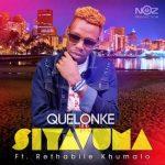 Quelonke Ft. Rethabile Khumalo – Siyavuma mp3 download
