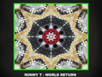 Ronny T – World Return (Original Mix)