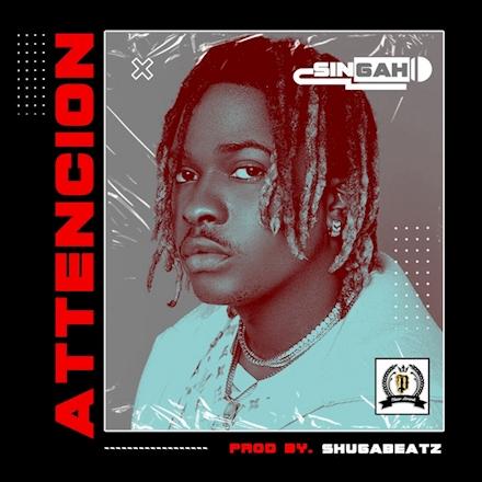 Singah – Attencion mp3 download