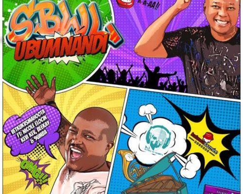 Vetkuk & Mahoota – SBWL Ubumnandi Ft. Nicole Elocin, Kevi Kev, Beekay & 9umba mp3 download