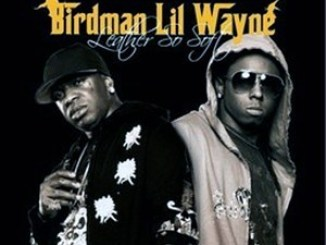 Birdman and Lil Wayne – Leather So Soft