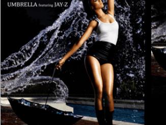 Rihanna Ft. Jay Z – Umbrella