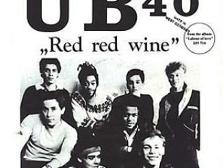 UB40 – Red Red Wine