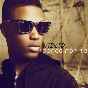 Wizkid - Dance for Me