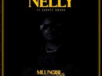 Mlungisi Mathe – Nelly Ft. Aubrey Qwana
