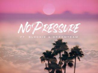 VIDEO: DJ pH – No Pressure ft. Blxckie & DreamTeam