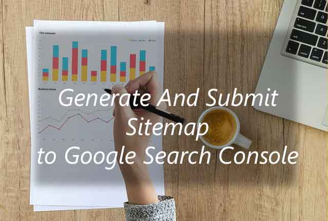 how to generate and submit xml sitemap to google search console