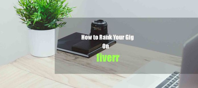 How to rank a gig on Fiverr