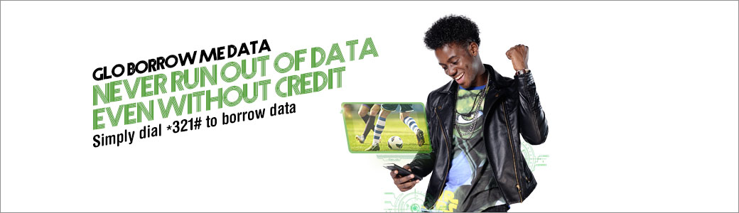 Glo borrow me data: Never run out of data even without credit