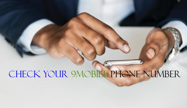 How to Check 9Mobile Phone Number (Free) ⋆ NaijaHomeBased