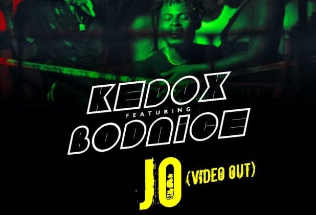 Kedox Ft. Bodnice - Jo (Official Video)