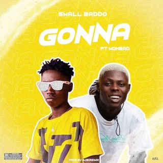Small Baddo Ft. Mohbad - Gonna