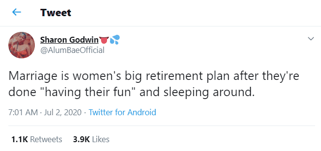 """""""Marriage is women's big retirement plan after they're done sleeping around"""" – Sharon Godwin"""