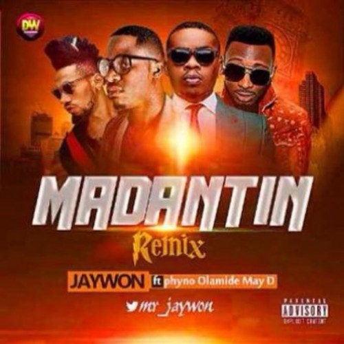 10170734 4182925228551 826838019 n 500x500 [Music Premiere] Jaywon Ft. Olamide, Phyno & May D   Madatin Remix