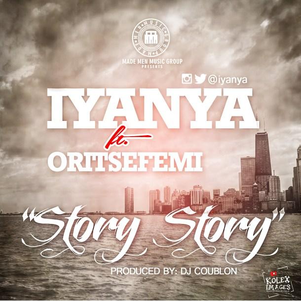 IYAYA story 700x700 [Music] Iyanya Ft. Oritse Femi   Story Story