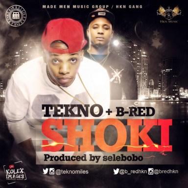 Tekno+B Red Shoki artwork NL 700x700 [Music] Tekno & B Red – Shoki (Prod. By Selebobo)