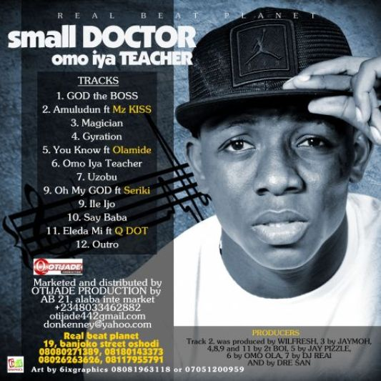 Omo Iya Teacher Tracklist Small doctor