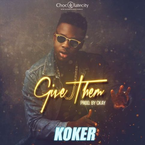 "koker give them Artwork 700x700 Music: Koker – ""Give Them"""