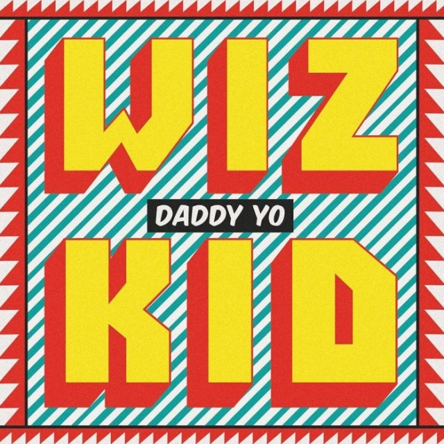 Music: Wizkid – Daddy Yo