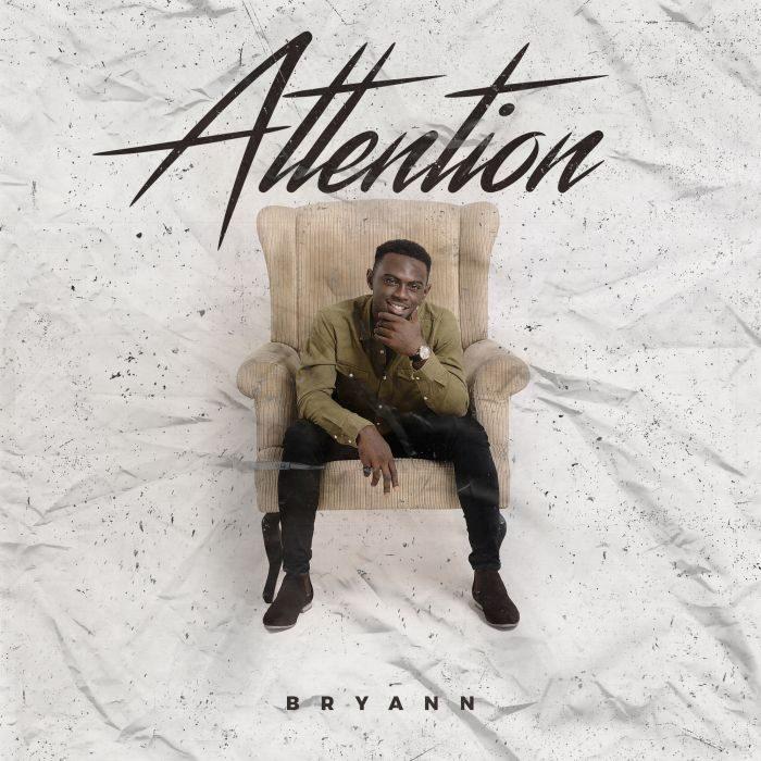 artwork 700x700 - [Music + Video] Bryann – Attention