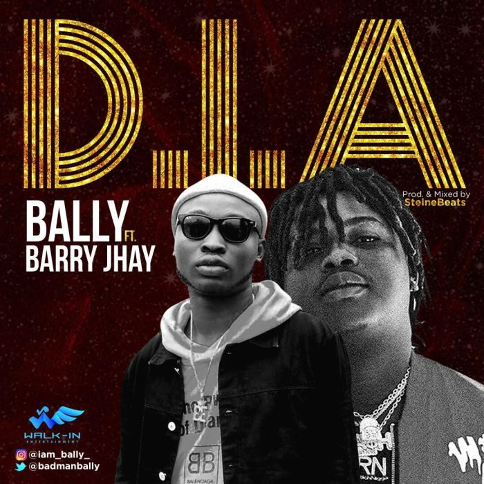 [Music] Bally Ft. Barry Jhay D.I.A