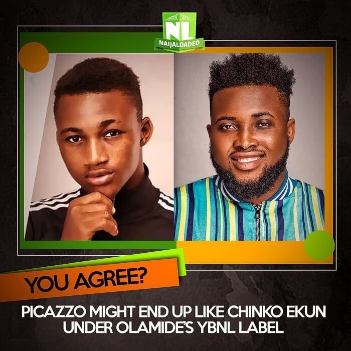 YOU AGREE? Picazzo Might End Up Like Chinko Ekun Under Olamide's