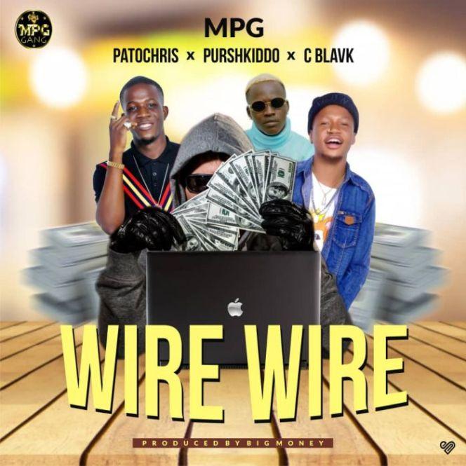 [Music] Patochris featuring Purshkiddo & C Blavk - Wire Wire