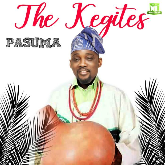 [Fuji Music] Pasuma – The Kegites 2