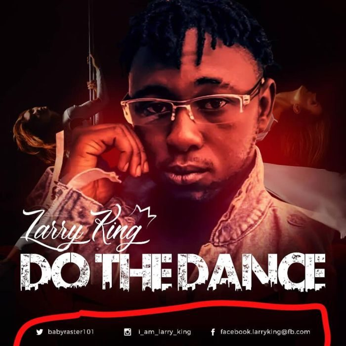 [Video] Larry King – Do The Dance 2