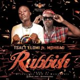 [Music] T Salt Elomi Ft. Mohbad – Rubbish