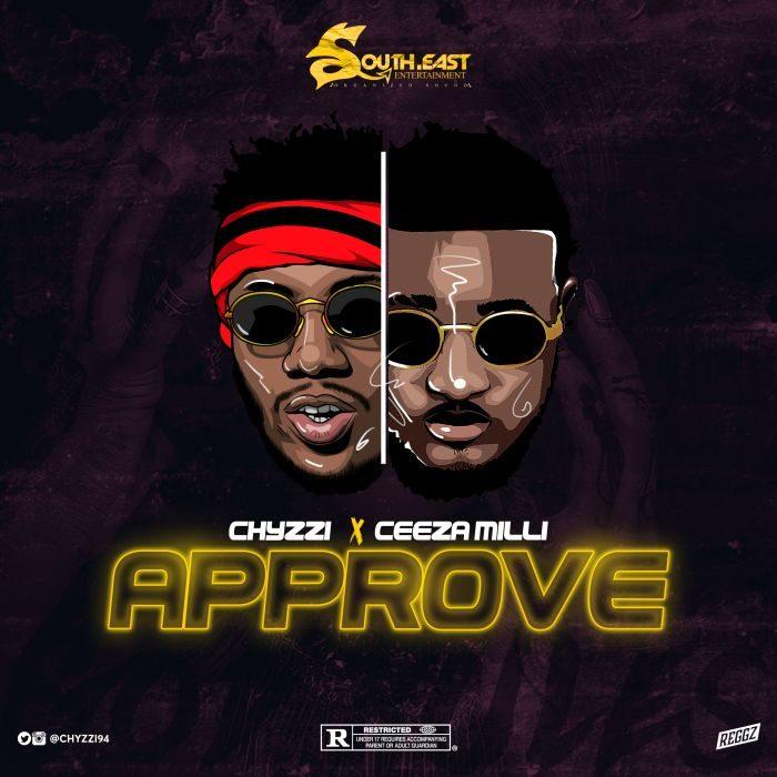 MP4: [Music + Video] Chyzzi Ft  Ceeza Milli – Approve  3GP