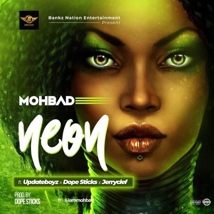 [Music] Mohbad Ft. Updateboyz x Jerryclef x Dopesticks – Neon