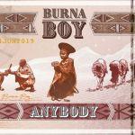 "Download ""Burna Boy – Anybody Video"