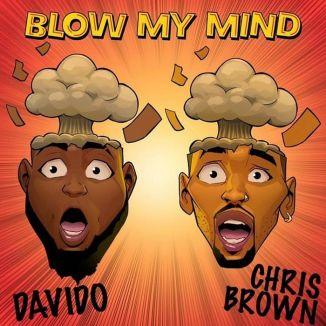 [Music] Davido Ft. Chris Brown – Blow My Mind