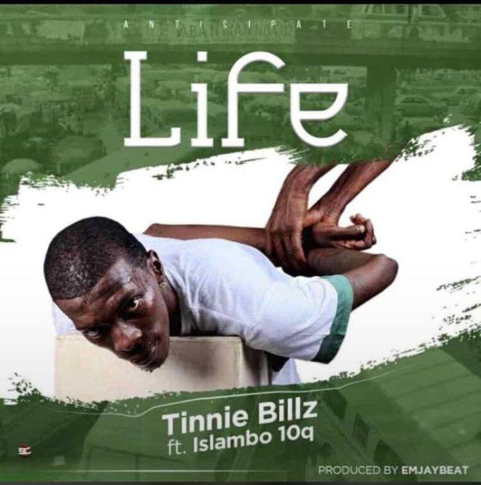 Music] Tinnie Billz Ft  Islambo – Life