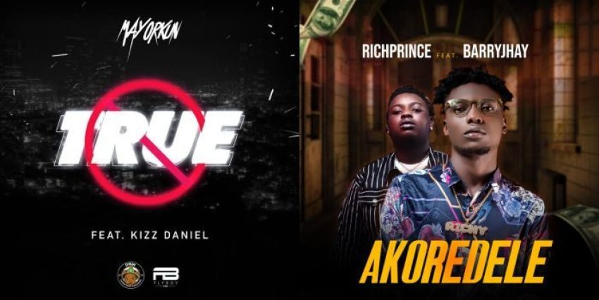 """Mayorkun x Kizz Daniel Song """"True"""" & Richprince x Barry Jhay Song """"Akoredele"""" – Which Is A Bigger Jam?"""