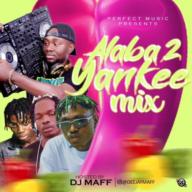 DJ Maff – Alaba 2 Yankee Mix