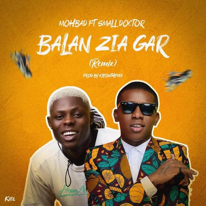 Mohbad Ft. Small Doctor – Balan Zia Ga