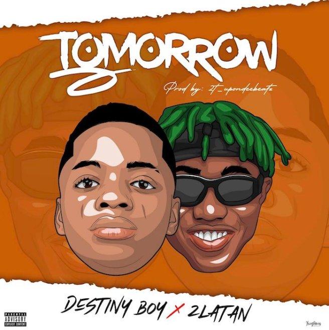 Destiny Boy x Zlatan – Tomorrow