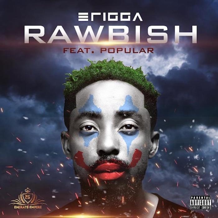 [Lyrics] Erigga Ft. Popular – Rawbish