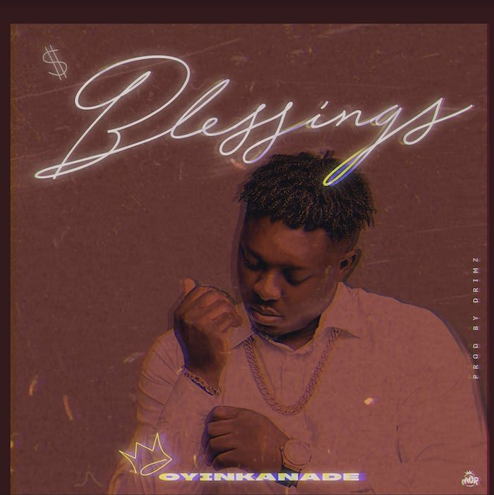 [Music] Oyinkanade - Blessings