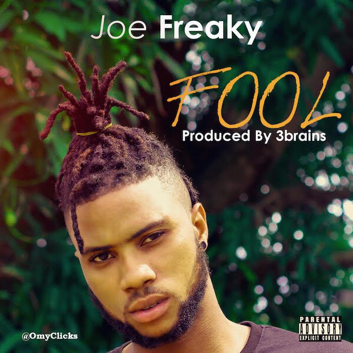 [Music] Joe Freaky - Fool