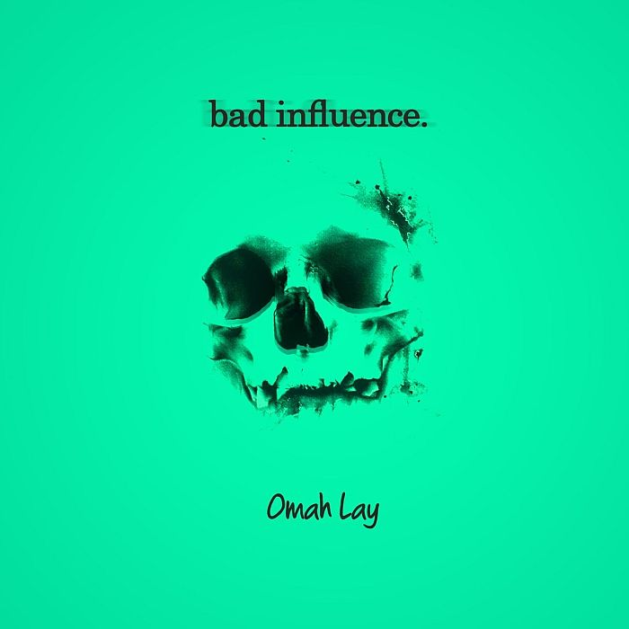 [Lyrics] Omah Lay – Bad Influence