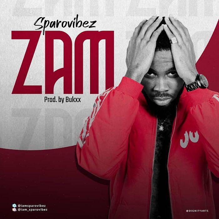 [Music] Sparovibez – ZAM