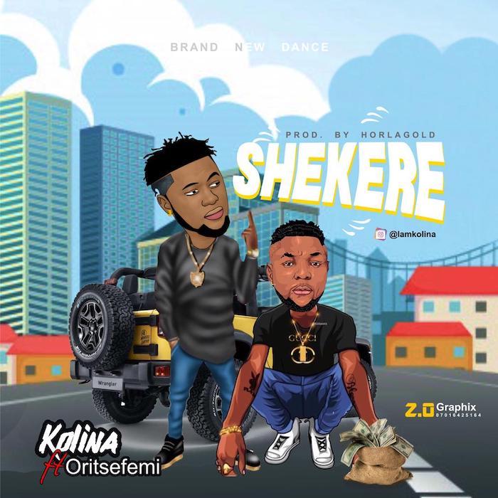 [Music] Kolina Feat . Oritse Femi - Shekere