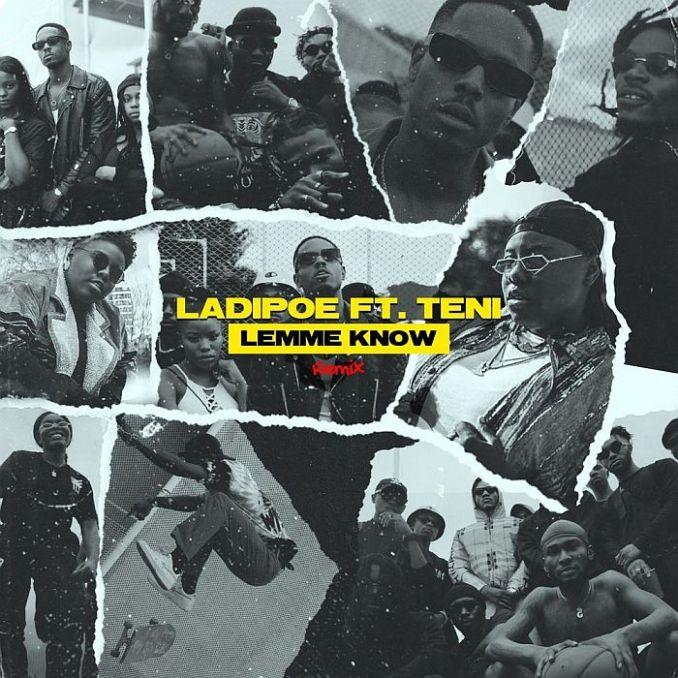 [Music] LadiPoe Ft. Teni – Lemme Know (Remix)