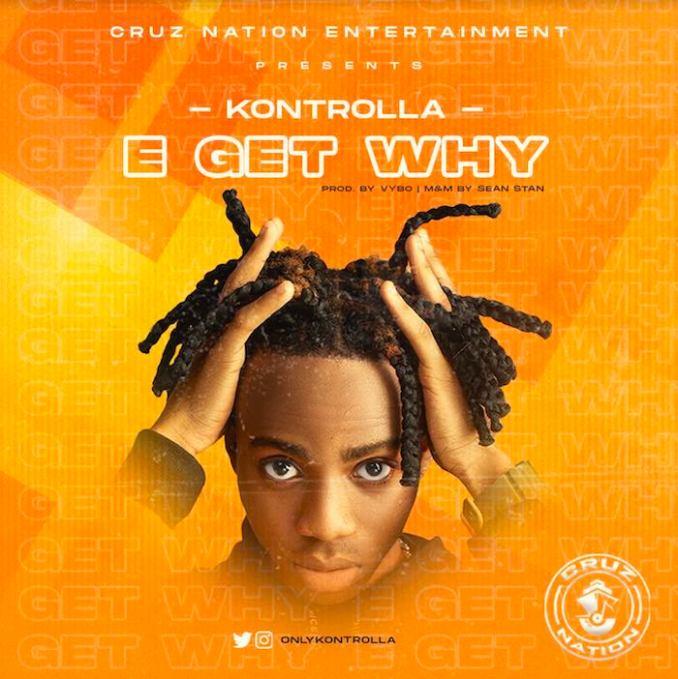 [Music] Kontrolla – E Get Why