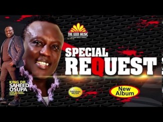 Saheed Osupa – Special Request (Album)